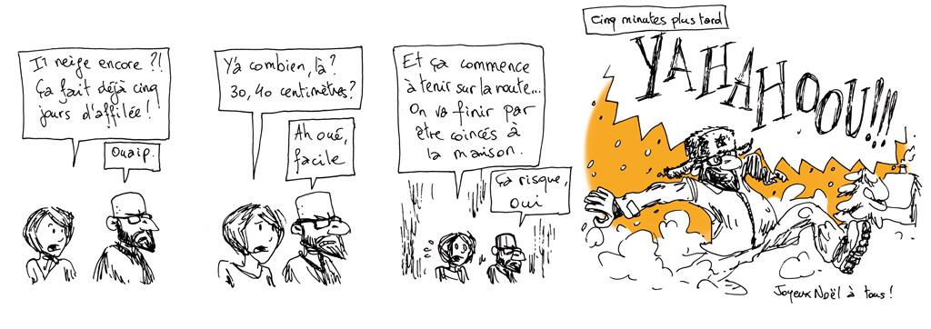 Strip numéro 12, avouant un certain penchant pour l'isolement hivernal